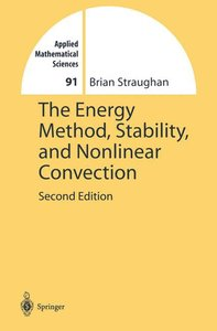 The Energy Method, Stability, and Nonlinear Convection