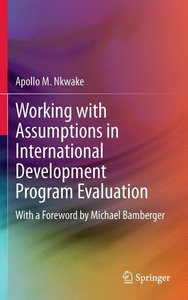 Working with Assumptions in International Development Program Ev