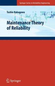Maintenance Theory of Reliability