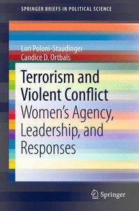 Terrorism and Violent Conflict