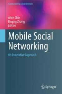 Mobile Social Networking