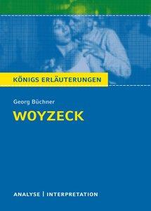 Woyzeck. Textanalyse und Interpretation