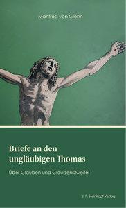 Briefe an den ungläubigen Thomas