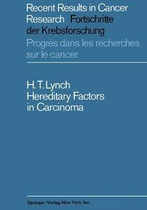Hereditary Factors in Carcinoma