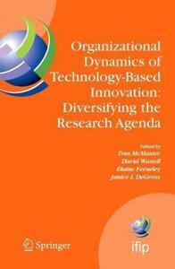 Organizational Dynamics of Technology-Based Innovation: Diversif