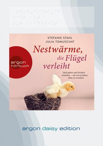 Nestwärme, die Flügel verleiht (DAISY Edition)