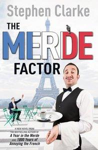 The Merde Factor