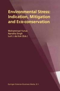 Environmental Stress: Indication, Mitigation and Eco-conservatio