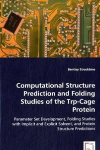 Computational Structure Prediction and Folding Studies of the Tr