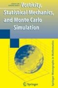 Vorticity, Statistical Mechanics, and Monte Carlo Simulation