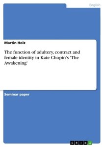 The function of adultery, contract and female identity in Kate C