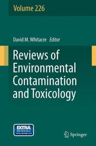 Reviews of Environmental Contamination and Toxicology Volume 226