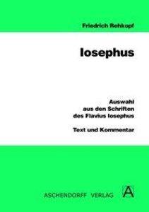 Auswahl aus den Schriften des Flavius Iosephus