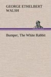 Bumper, The White Rabbit