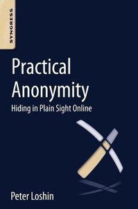 Practical Anonymity