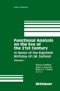 Functional Analysis on the Eve of the 21st Century