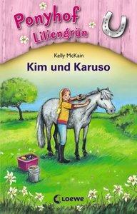 Ponyhof Liliengrün 05. Kim und Karuso