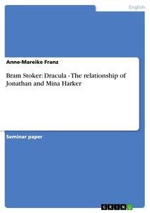 Bram Stoker: Dracula - The relationship of Jonathan and Mina Har