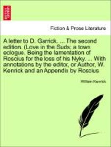 A letter to D. Garrick. ... The second edition. (Love in the Sud