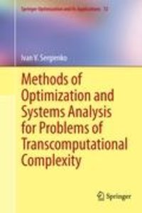 Methods of Optimization and Systems Analysis for Problems of Tra