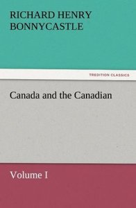 Canada and the Canadians Volume I