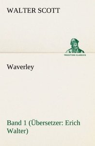Waverley - Band 1. Übersetzer: Erich Walter