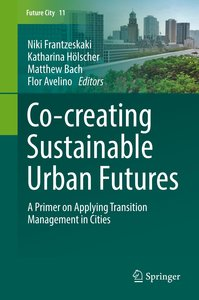 Co-­-creating Sustainable Urban Futures