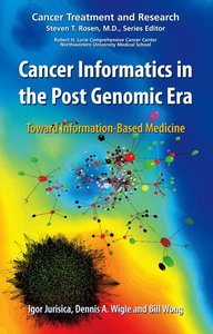Cancer Informatics in the Post Genomic Era