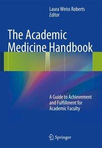 The Academic Medicine Handbook