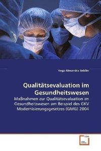 Qualitätsevaluation im Gesundheitswesen