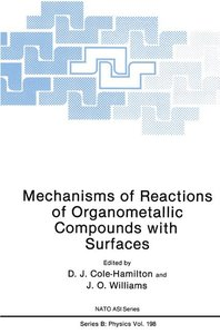 Mechanisms of Reactions of Organometallic Compounds with Surface