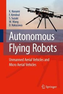 Autonomous Flying Robots