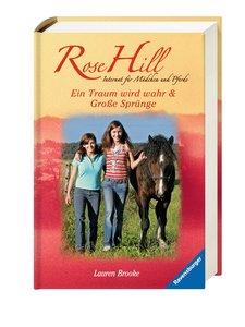Rose Hill 1 & 2: Ein Traum wird wahr & Große Sprünge