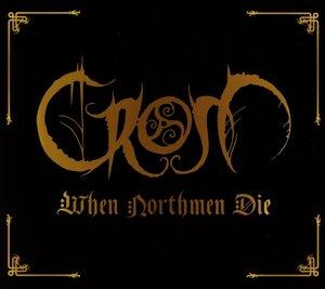 When Northmen Die (Limited CD In Slipcase+Bonus Tracks