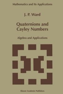 Quaternions and Cayley Numbers