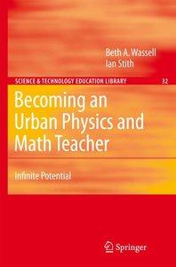 Becoming an Urban Physics and Math Teacher