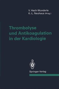 Thrombolyse und Antikoagulation in der Kardiologie