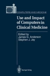 Use and Impact of Computers in Clinical Medicine