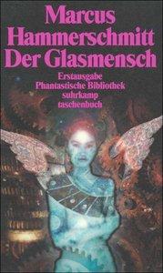 Der Glasmensch und andere Science-fiction-Geschichten