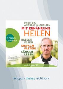 Mit Ernährung heilen (DAISY Edition), 1 Audio-CD, MP3 Format