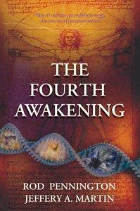 The Fourth Awakening