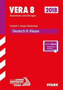 VERA 8 Testheft 1: Haupt-/Realschule 2018 - Deutsch + ActiveBook