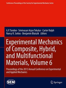 Experimental Mechanics of Composite, Hybrid, and Multifunctional