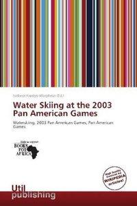 Water Skiing at the 2003 Pan American Games