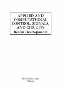 Applied and Computational Control, Signals, and Circuits
