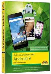 Dein Smartphone mit Android 9 - Einfach alles können - die beste