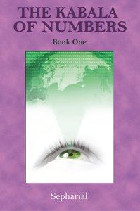 The Kabala of Numbers Book One