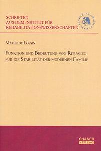 Funktion und Bedeutung von Ritualen für die Stabilität der moder