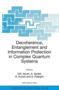 Decoherence, Entanglement and Information Protection in Complex