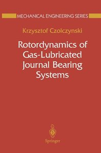Rotordynamics of Gas-Lubricated Journal Bearing Systems